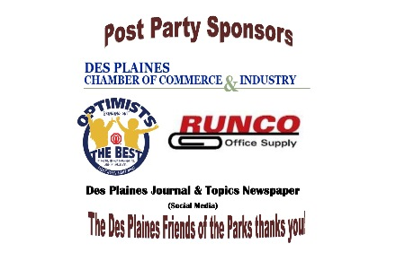 Post Party Sponsors: Des Plaines Chamber of Commerce, Journal and Topics (provided the Social Media), Optimist Club-Des Plaines, Runco Office Supply